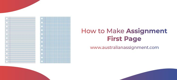 How to make assignment first page